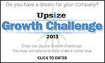 Upsize Growth Challenge 2013